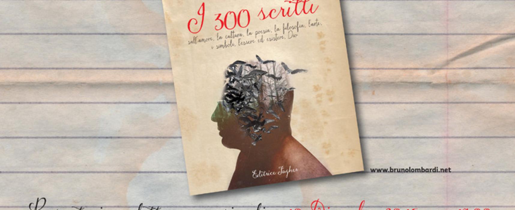 300 scritti di Bruno Lombardi